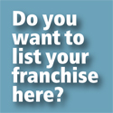 List your franchise